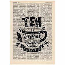 Tea is Instant Wisdom Just Add Water Dictionary Word Art Print OOAK, Art