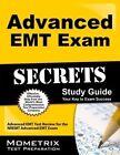 Advanced EMT Exam Secrets Study Guide: Advanced EMT Test Review for the Nremt Advanced EMT Exam by Mometrix Test Preparation (Paperback / softback, 2017)