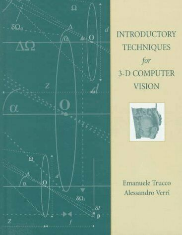 Introductory Techniques for 3-D Computer Vision by Alessandro Verri and...