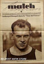 Match l'Intran n°309 - 1932- Tour de France  - Leducq -Stopel - Vines - Winter -