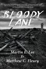 Bloody Lane Lee, Martin, Fleury, Matthew Paperback