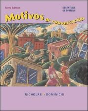 Motivos De Conversacion: Essentials of Spanish Nicholas, Robert L., Dominicis,