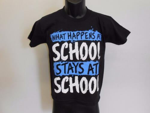 """NEW Funny Graphic Tee /""""WHAT HAPPENS AT SCHOOL/"""" Youth Sizes XS-S-L Shirt"""
