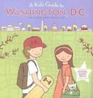 A Kid's Guide to Washington, D.C. by Diane C Clark (Paperback, 1989)