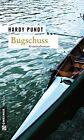 Bugschuss / Tanja Itzenga & Ulfert Ulferts Bd. 3 von Hardy Pundt (2012, Taschenbuch)