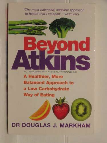 1 of 1 - Beyond Atkins: A Healthier, More Balanced Approach to a Low Carbohydrate Way of