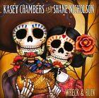 Wreck & Ruin by Kasey Chambers/Shane Nicholson (CD, Oct-2012, Sugar Hill)