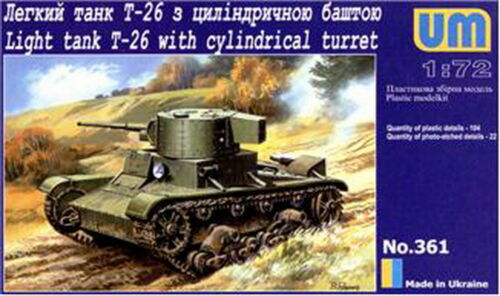UM Military Technics 361 T-26 light tank with cylindrical turret 1//72