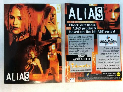 ALIAS SEASON 1 Inkworks 2002 #IS3 ONE SHIP FEE PER ORDER CHEAP PROMO CARD