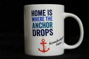 Home is Where the Anchor Drops (Kennebunkport Maine) Mug