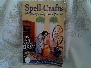 SPELL CRAFTS - CREATING MAGICAL OBJECTS - SCOTT CUNNINGHAM and DAVID HARRINGTON