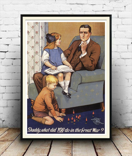 2nd World war  Poster reproduction Daddy What did you do