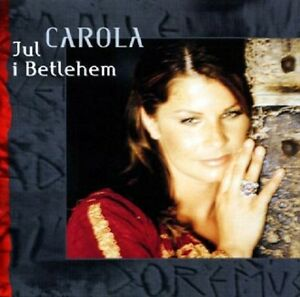 "Carola - ""Jul I Betlehem"" - Christmas Album - 2004 - CD Album"