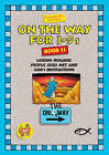 On the Way 3-9's - Book 11 by Thalia Blundell, Trevor Blundell (Paperback, 1999)