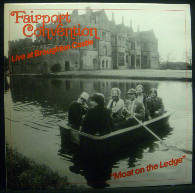 LP FAIRPORT CONVENTION - moat on the ledge, live at broughton castle, nm