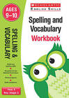Spelling and Vocabulary Workbook (Year 5) by Sarah Ellen Burt, Debbie Rigard (Paperback, 2016)