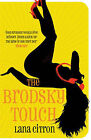 The Brodsky Touch by Lana Citron (Paperback, 2007)