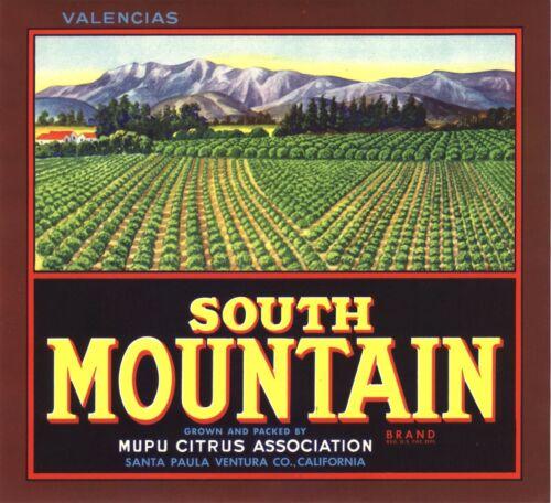 ORIGINAL SOUTH MOUNTAIN ORANGE CRATE LABEL SANTA PAULA VENTURA COUNTY VINTAGE