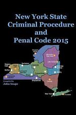 New York State Criminal Procedure and Penal Code 2015 by John Snape (2014,...