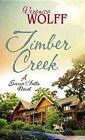 Timber Creek by Veronica Wolff (Hardback, 2013)