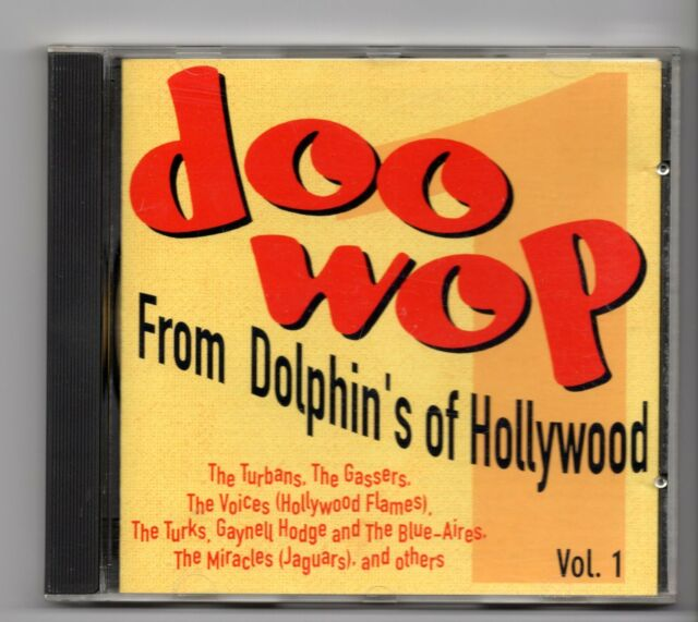 (JE230) Doo Wop From Dolphin's Of Hollywood Vol 1, 26 tracks - 1991 CD