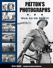 Patton's Photographs: War as He Saw it by Kevin M. Hymel (Paperback, 2006)