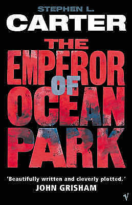 """AS NEW"" L Carter, Stephen, The Emperor Of Ocean Park, Paperback Book"