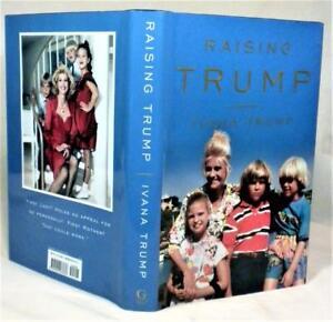 Raising Untrump >> Raising Trump Ivana Trump Signed 1st 1st New 9781501183836 Ebay