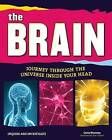 The Brain: Journey Through the Universe Inside Your Head by Carla Mooney (Hardback, 2015)
