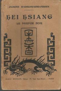 Jacques-d-039-Adelswaerd-Fersen-Hei-Hsiang-Le-parfum-noir-rare-edition-originale