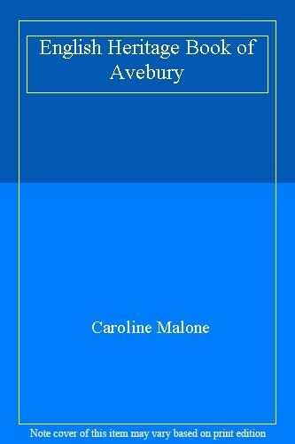 English Heritage Book of Avebury,Caroline Malone