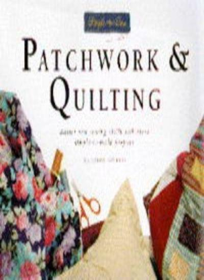 Patchwork and Quilting (Simple to Sew) By Katherine Guerrier