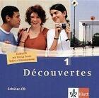 Découvertes 1. Schüler-CD von Isabelle Darras, Birgit Bruckmayer und Gerard Alamargot (2004, CD)