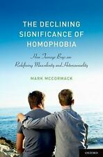 The Declining Significance of Homophobia (Sexuality, Identity, and Soc-ExLibrary