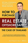 How to Purchase Offshore Real Estate Safely: The Case of Thailand by Rene-Philippe R Dubout (Paperback, 2009)