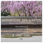 Japanische Zen-Gärten von Yoko Kawaguchi (2014, Gebundene Ausgabe)
