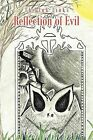 Reflection of Evil by The Ink Links (Paperback / softback, 2012)