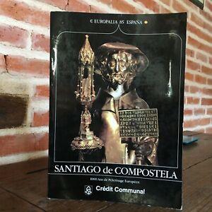 Catálogo Expo Santiago De Compostela Guante Europalia 85 España