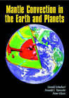 Mantle Convection in the Earth and Planets 2 Volume Paperback Set by Donald L. Turcotte, Gerald Schubert, Peter D. Olson (Multiple copy pack, 2001)