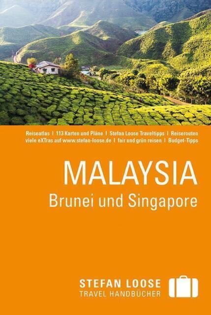 Stefan Loose Reiseführer Malaysia, Brunei und Singapore von Mischa Loose, Moritz