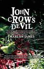 John Crow's Devil by Marlon James (Paperback / softback, 2010)