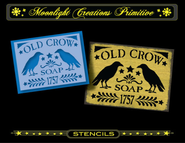 Primitive Stencil~OLD CROW SOAP 1757~Victorian Crows Vintage Style~ Old Style