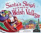 Santa's Sleigh is on its Way to Welsh Valleys by Eric James (Hardback, 2015)