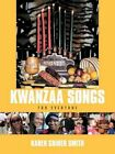 Kwanzaa Songs for Everyone 9781468541403 by Karen Griner Smith Paperback