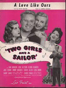 A-Love-Like-Ours-1944-Two-Girls-amp-A-Sailor-June-Allyson-Van-Johnson-Sheet-Music