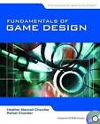 Fundamentals of Game Development by Heather Maxwell Chandler, Rafael Chandler (Paperback, 2010)