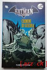 BATMAN LA LEGGENDA Serie Platino 29 CRIMINI DI GUERRA Planeta DeAgostini