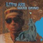 Hard Grind by Little Axe (CD, Dec-2004, Fat Possum)