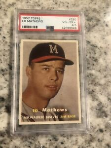 Psa 4 5 1957 Topps Ed Mathews Eddie Graded 250 Braves Nice Looking Card Ebay