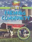 Life in a Farming Community by Lizann Flatt (Paperback / softback, 2010)